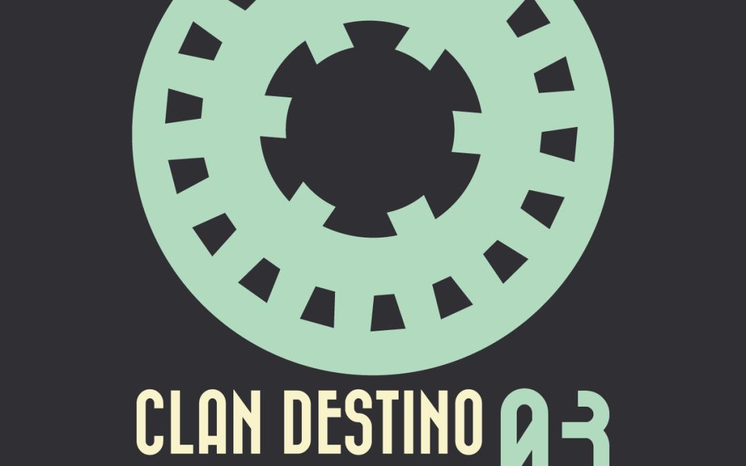 Clan Destino Sessions 03 – Dj Cantarutti